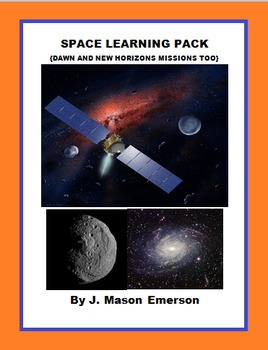 SPACE LEARNING PACK  Re DAWN AND NEW HORIZONS MISSIONS TOO