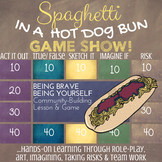SPAGHETTI IN A HOT DOG BUN Lesson on Courage, Self-Esteem