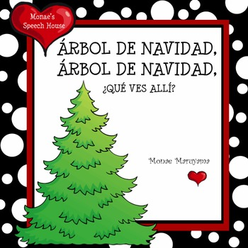 SPANISH X-mas Tree, X-mas Tree What Do You See?