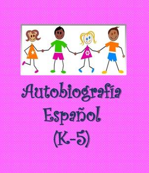 SPANISH-Autobiography & Writing paper (K-5)