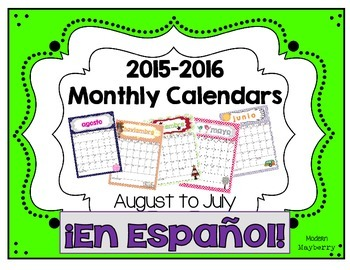 SPANISH / ESPAÑOL Monthly Calendars - 2015-2016 Academic S