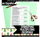 Spanish Multiplying Decimals Christmas Solve and Snip