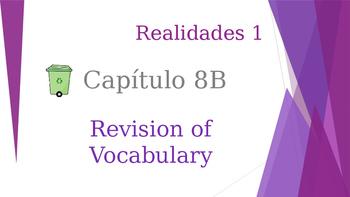 SPANISH - Realidades 1 Capítulo 8B Revision PPT