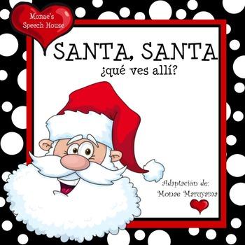 SPANISH Santa Santa What Do You See?