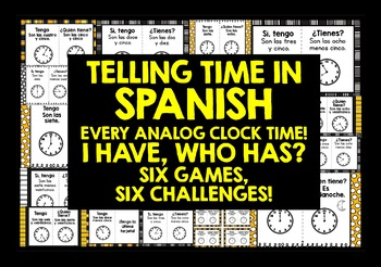 SPANISH TELLING THE TIME 3 GAMES BUNDLE - I HAVE, WHO HAS?