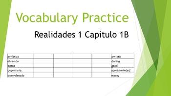 SPANISH - VOCABULARY PRACTICE - Realidades 1 Capítulo 1B