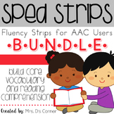 SPED Strips BUNDLE {Fluency Strips for SPED} Core Vocabula