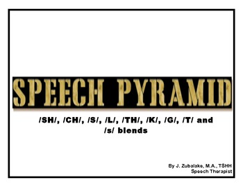 SPEECH PYRAMID for ARTICULATION: ch, sh, l, t, k, g, th, s