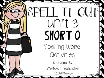 Journeys SPELL IT OUT! #3 SHORT o Printables & Center Activities