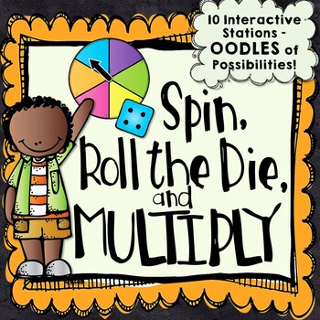 10 Multiplication Centers - Spin, Roll the Die, and Multiply!