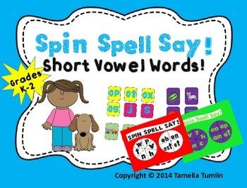 SPIN SPELL SAY! Short Vowel CVC Game for K-2! CCSS aligned!