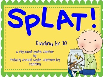 SPLAT- A Fly Swatter Game of Dividing by 10