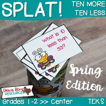 SPLAT! Ten More & Ten Less Interactive Math Center- Spring