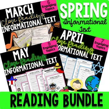 SPRING BUNDLE! - Close Reading Informational Text, Compreh