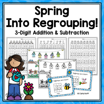 SPRING 3-digit Addition & Subtraction with Regrouping - Pr