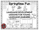 SPRINGTIME FUN Language Development Lessons for Young Lang