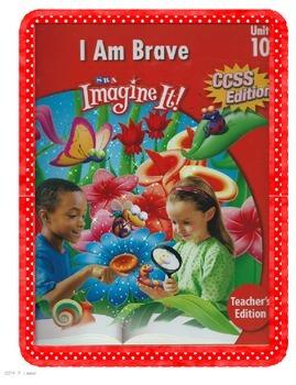 SRA Imagine It First Grade Unit 10 I am Brave