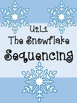 SRA Imagine It! Grade 4 U2L1 - The Snowflake - Sequencing