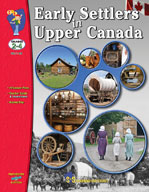 Early Settlers in Upper Canada Gr. 2-4