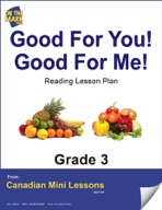 Good for You! Good for Me! Reading Lesson Gr. 3