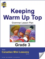 Keeping Warm Up Top Writing and Grammar Lesson Gr. 3