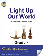 Light Up Our World Writing and Grammar Lesson Gr. 4
