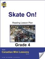 Skate On! Reading Lesson Gr. 4
