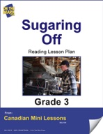 Sugaring Off Reading Lesson Gr. 3
