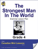 The Strongest Man in the World Writing and Grammar Lesson Gr. 4