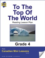 To the Top of the World Reading Lesson Gr. 4