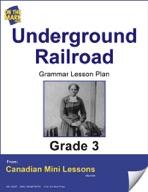 Underground Railroad Writing and Grammar Lesson Gr. 3