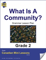 What is a Community? Grammar Lesson Gr. 2