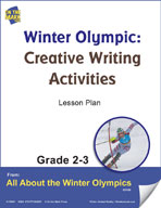 Winter Olympic Creative Writing Activities Gr. 2-3 Lesson Plan