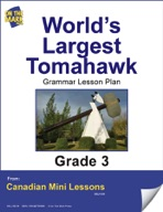 World's Largest Tomahawk Writing and Grammar Lesson Gr. 3