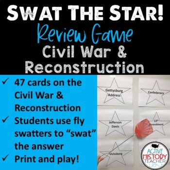 STAAR 8th SS Review - SWAT the STAAR Game - Civil War to R