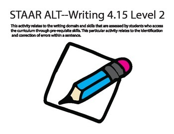 STAAR ALT Writing 4.15 level activity 2 ((SENTENCE CORRECT