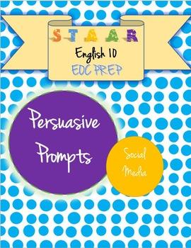 STAAR EOC English 10 Persuasive Essay Prompt - Social Media