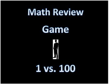 Math Game- End of Year Math Test Review Game 1 vs 100 style