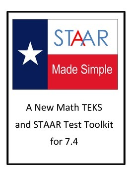 STAAR - NEW TEKS 7.4(A)  7.4(B)  7.4(C)  7.4(D)  7.4(E) by