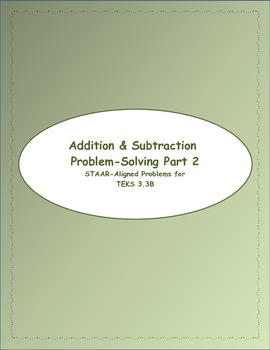 3rd STAAR Addition & Subtraction Part 2 TEKS 3.3B (New TEKS 3.4A)