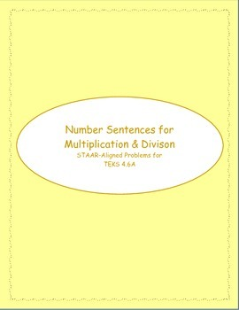 4th STAAR Number Sentences TEKS 4.6A (New TEKS 3.6A)