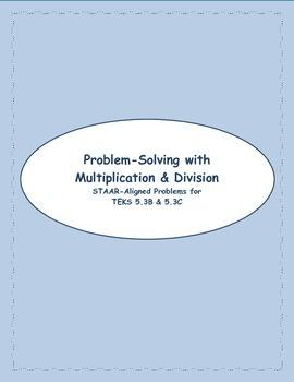 5th STAAR Multiplication & Division TEKS 5.3B & C (New TEK