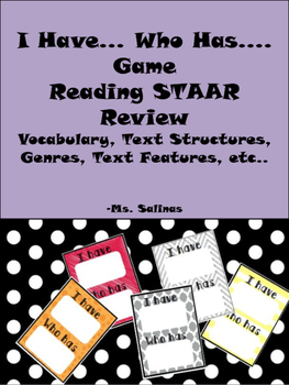 STAAR Reading Review Game- I have Who has