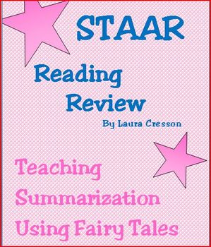 STAAR Reading Review:Teaching Summarization Using Fairy Tales