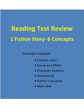 Reading Test Review (Fiction Story- 6 Concepts)