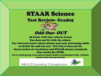 STAAR SCIENCE REVIEW, Grade 5.  Odd One OUT.  Science term