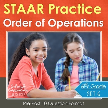 Grade 6 Math STAAR Test Practice (Order of Operations Equi