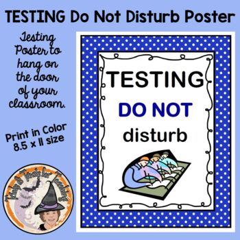 FREE Testing Do NOT Disturb Sign STAAR or ANY Test Sign fo