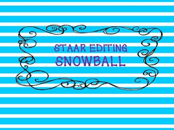 STAAR WRITING PREP SNOWBALL GAME- EDITING!