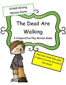 STAAR Writing Review Game: The Dead are Walking (Cooperati
